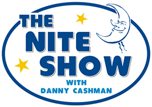 The Nite Show With Danny Cashman